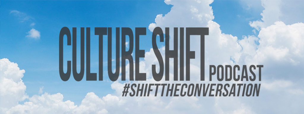 Culture Shift Podcast header of optimistic bright blue sky with white clouds.